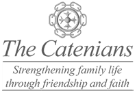 The Catenians: Strengthening family life through friendship and faith.